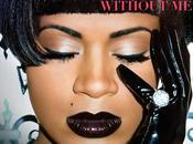 Nouveau Fantasia featuring Missy Elliott Kelly Rowland Without