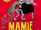Mamie gangster David Walliams avec illustrations Tony Ross