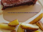Filet bœuf bacon romarin, sauce porto