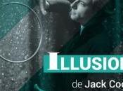 Illusions Jack COOPER, partir mai, théâtre Public