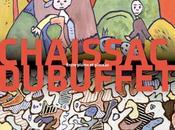 Chaissac-Dubuffet: lettres destins croisés Musée Poste