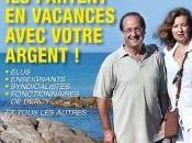 Elus, syndicalistes, fonctionnaires Bercy… partent vacances avec votre argent
