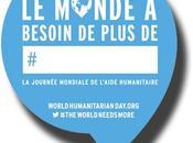 Aujourd'hui, journée mondiale l'aide humanitaire
