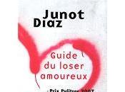 Guide loser amoureux Junot Diaz