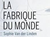 fabrique monde Sophie Linden