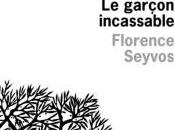 garçon incassable Florence Seyvos