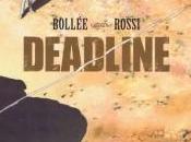 Deadline Laurent-Frédéric Bollet Christian Rossi