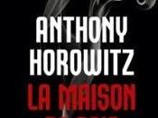 maison soie Anthony Horowitz