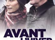 Avant l'hiver extrait avec Daniel Auteuil, Leïla Bekhti Aujourd'hui Cinéma