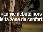 Sortir Zone confort! Oser!