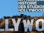 "Fabuleuse histoire studios Hollywoodiens"" mini-série films"