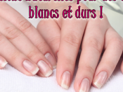 astuces naturelles pour avoir ongles blancs durs