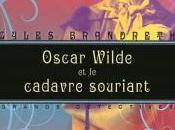 Oscar Wilde cadavre souriant, Gyles Brandreth