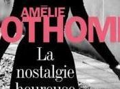 Nostalgie heureuse d'Amélie Nothomb
