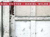 places Wilde 10th Anniversary avec Pooley, Daniel Dexter Showcase