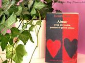 """Livre """"Aimer, coup foudre, passion Grand Amour Susan Baur"""