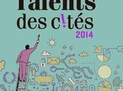 13ème édition Talents Cités 2014 Entrepreneurs quartiers, projets