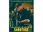 Sabotage [Bandes-annonces]