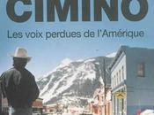 Sylvie Testud Michael Cimino comment tenter tourner film contre vents marées...