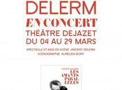 Vincent Delerm théâtre Dejazet