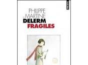 Fragiles Philippe Martine Delerm