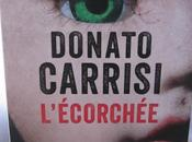 L'écorchée, Donato Carrisi