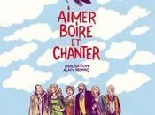 Critique Ciné Aimer, boire chanter, c'est joie