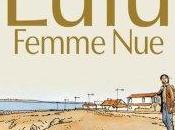 """""""Lulu femme nue"""""""
