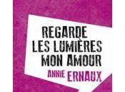 Regarde lumières amour Annie Ernaux