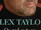 Quand père pour dernière fois; Alex Taylor