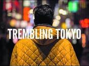 Einleit Trembling Tokyo, clinquant cinglant.