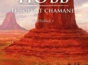 Soldat Chamane Intégral Robin Hobb