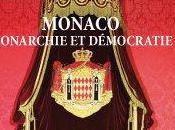 Vient paraître Monaco monarchie démocratie