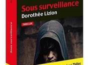 """""""Sous surveillance"""" Dorothée Lizion"""