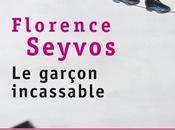 garçon incassable Florence Seyvos poche