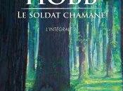 Soldat Chamane Intégrale Robin Hobb