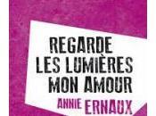 Regarde lumières amour, Annie Ernaux