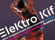 "DANSE places gagner pour ""ELEKTRO KIF""et ""CHANSONS BOLERO"" SILO"
