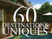 Choisir boutique-hôtel parmi destinations uniques