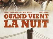 Quand vient nuit avec Hardy, James Gandolfini, Noomi Rapace Matthias Schoenaerts.- Mercredi Cinéma