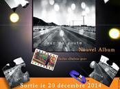 route sortie officielle l'album décembre 2014