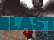 Blast, face noire Manu Larcenet