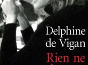 Lecture moment Rien s'oppose nuit Delphine Vigan