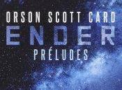 Ender Préludes Orson Scott Card