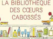 bibliothèque cœurs cabossés Katarina Bivald