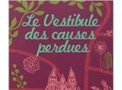 vestibule causes perdues