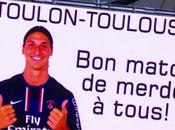 Toulon Toulouse Zlatan Ibrahimovic souhaite match merde