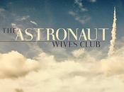 Astronaut Wives Club dévoile date lancement