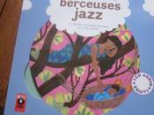 plus belles berceuses jazz autres musiques douces pour petits)