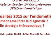 ENDOMÉTRIOSE Congrès mondial SEUD Conférence pour patientes 2015 EndoFrance